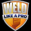 Weld Like a Pro™